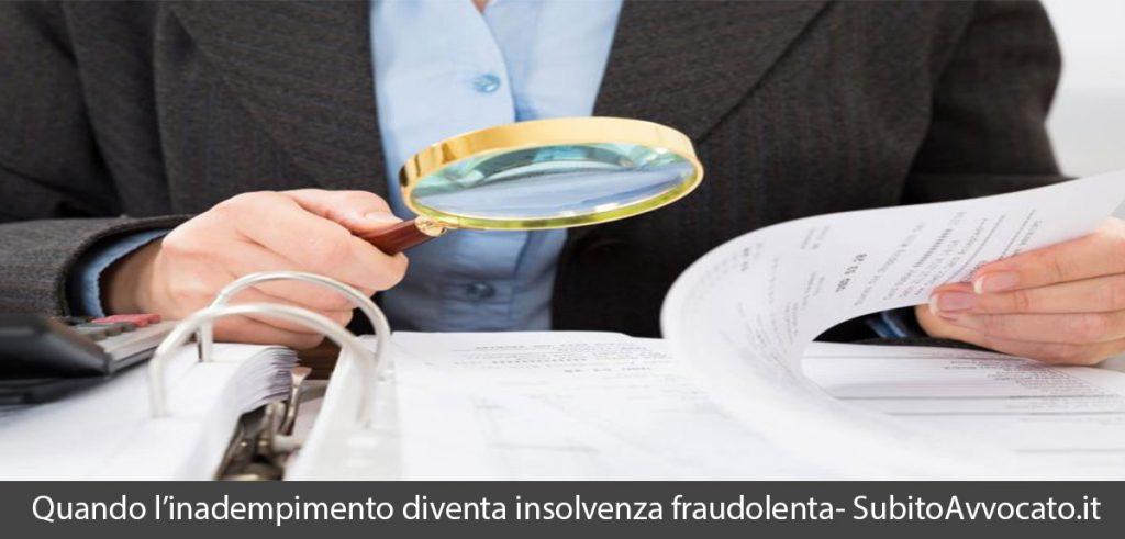 insolvenza fraudolenta quando l'inadempimento diventa reato