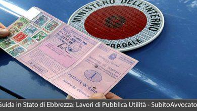 guida stato ebbrezza revoca patente sospensione o lavori pubblica utilità