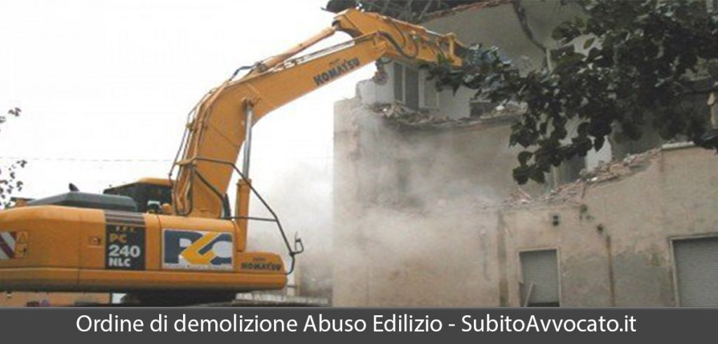 ordine di demolizione abuso edilizio