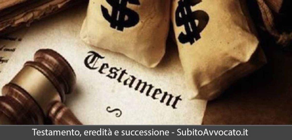 successione eredità testamento come funzionano