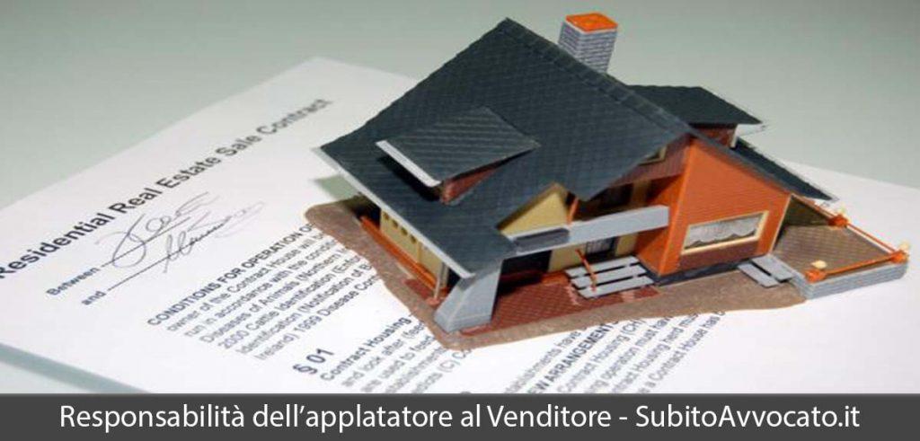 responsabilità dell'appaltatore si applica al venditore dell'immobile