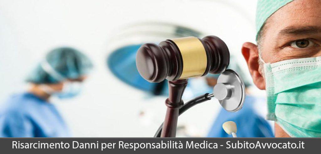 risarcimento danni responsabilità medica