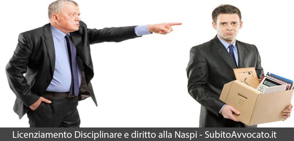 licenziamento disciplinare e diritto alla naspi