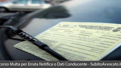 ricorso multa errata notifica o mancata comunicazione dati conducente