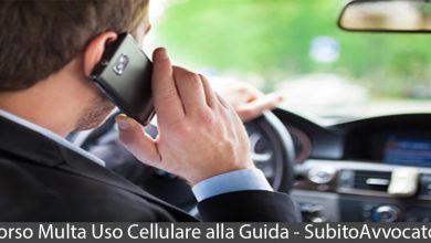 ricorso multa uso cellulare durante la guida