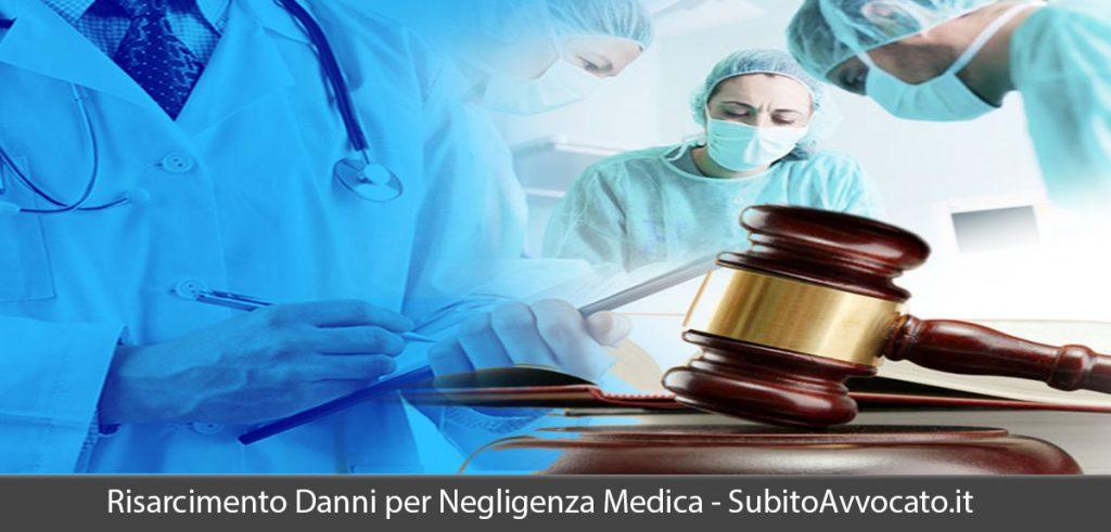 risarcimento danni negligenza medica