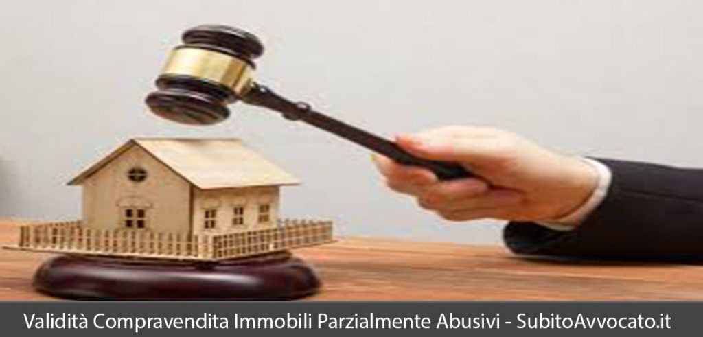 è valida la compravendita di immobili parzialmente abusivi