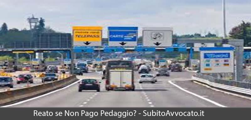 se non pago pedaggio autostradale commetto reato